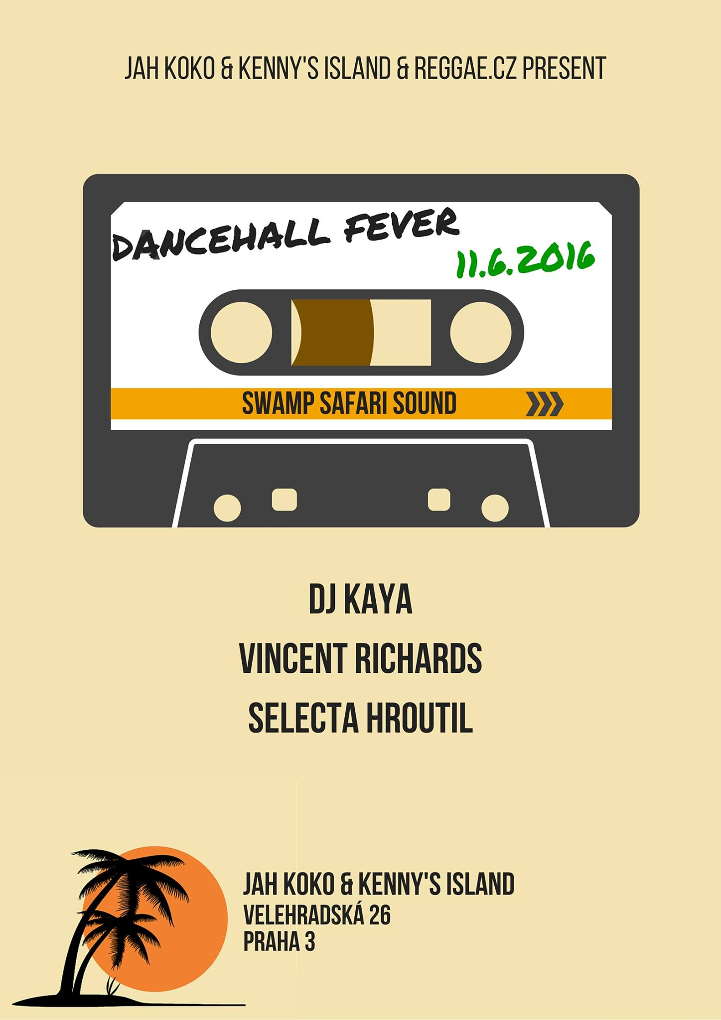 DANCEHALL FEVER w/ SWAMP SAFARI SOUND